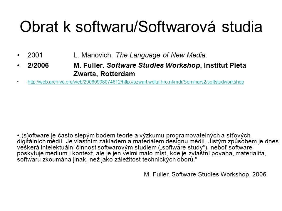 Obrat k softwaru/Softwarová studia SWS: metodologie: Komparace Noah Wardrip-Fruin a Nick Montfort (ed.): New Media Reader, MIT Press 2003.
