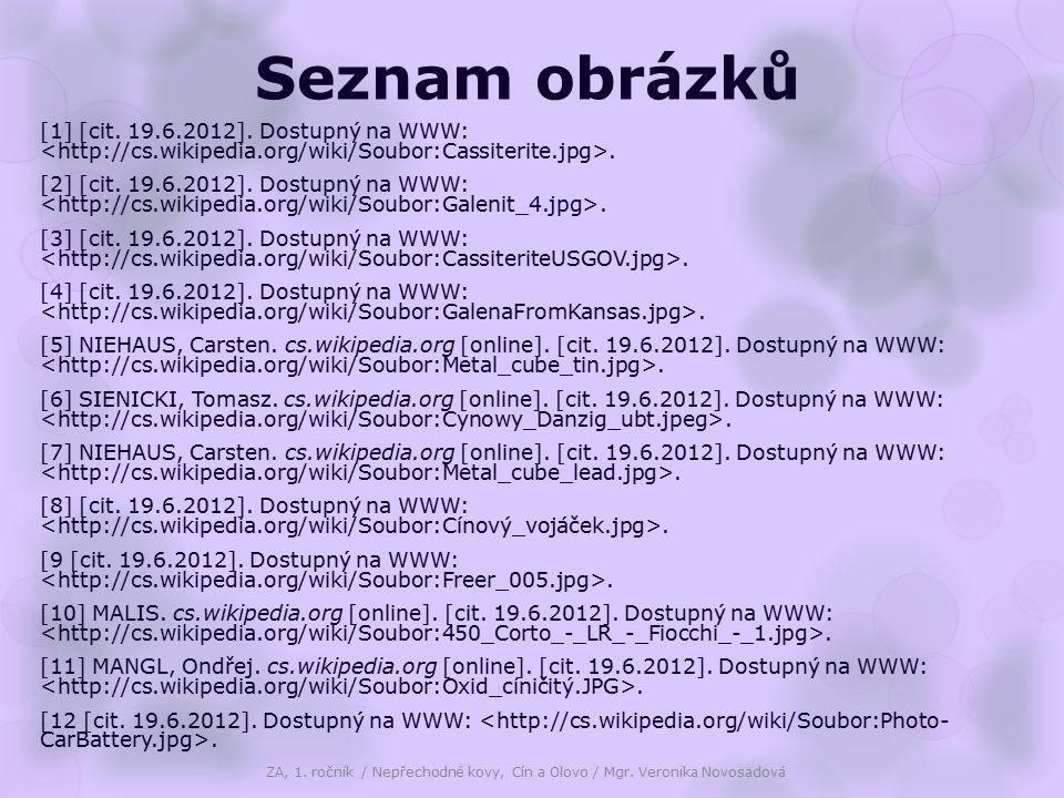 Seznam obrázků [1] [cit. 19.6.2012]. Dostupný na WWW:. [2] [cit. 19.6.2012]. Dostupný na WWW:. [3] [cit. 19.6.2012]. Dostupný na WWW:. [4] [cit. 19.6.