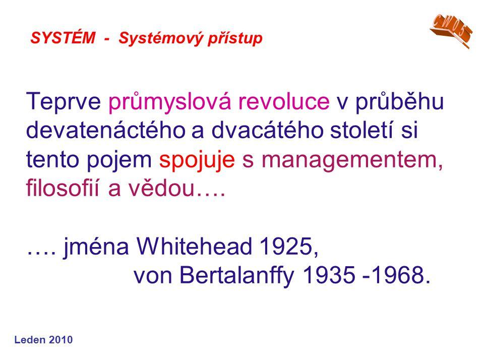 Leden 2010 Teprve průmyslová revoluce v průběhu devatenáctého a dvacátého století si tento pojem spojuje s managementem, filosofií a vědou….