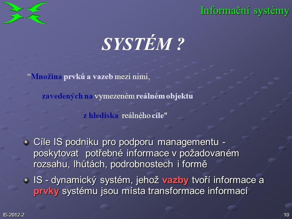 10 SYSTÉM ? z hlediska reálného cíle