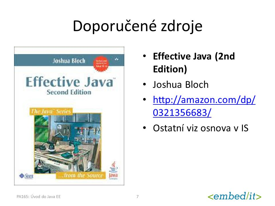 PLATFORMA JAVA EE PA165: Úvod do Java EE8