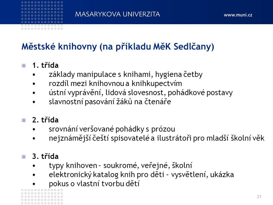 Městské knihovny (na příkladu MěK Sedlčany) 1.