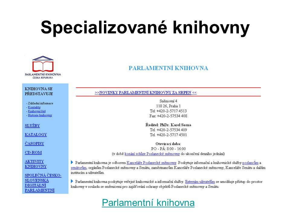 Specializované knihovny Parlamentní knihovna