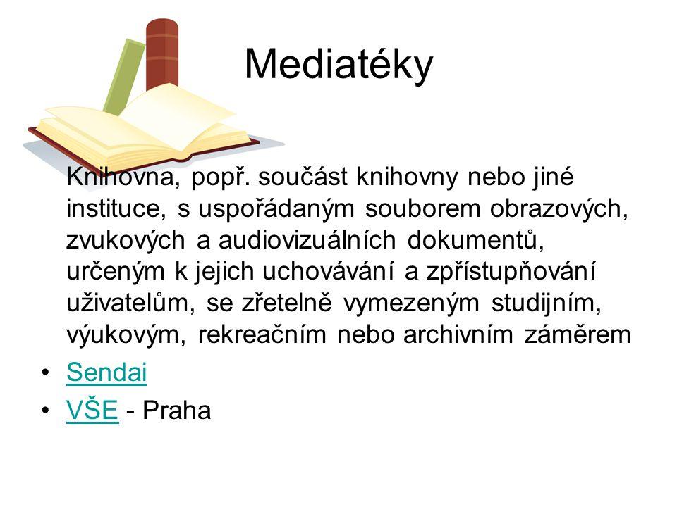 Mediatéky Knihovna, popř. součást knihovny nebo jiné instituce, s uspořádaným souborem obrazových, zvukových a audiovizuálních dokumentů, určeným k je