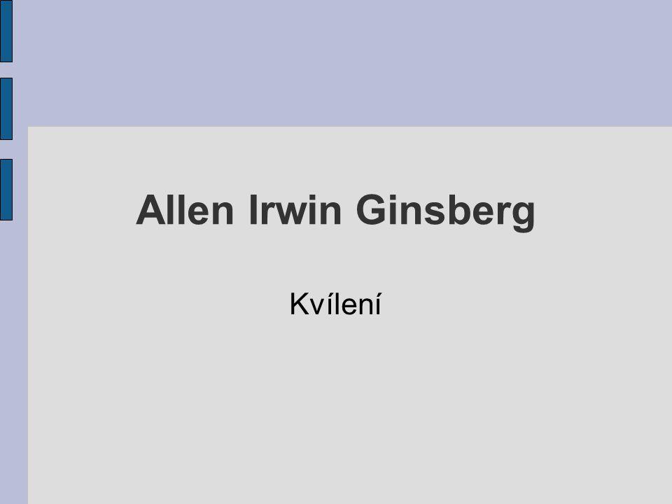 Allen Irwin Ginsberg Kvílení