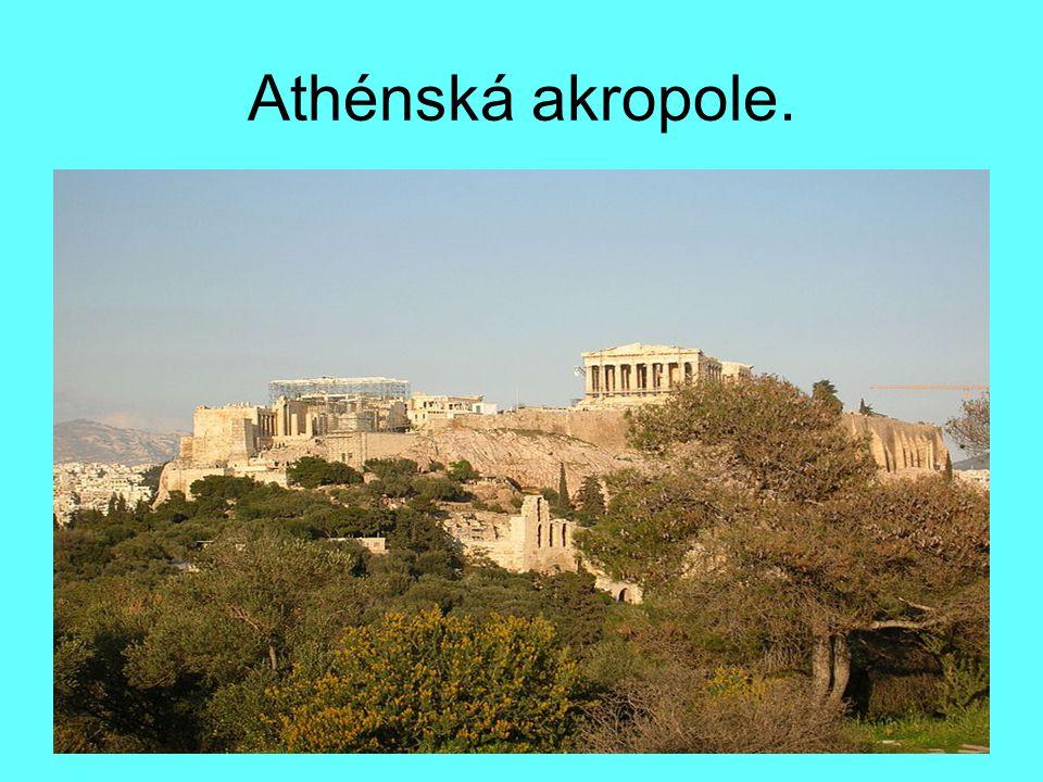 Athénská akropole.