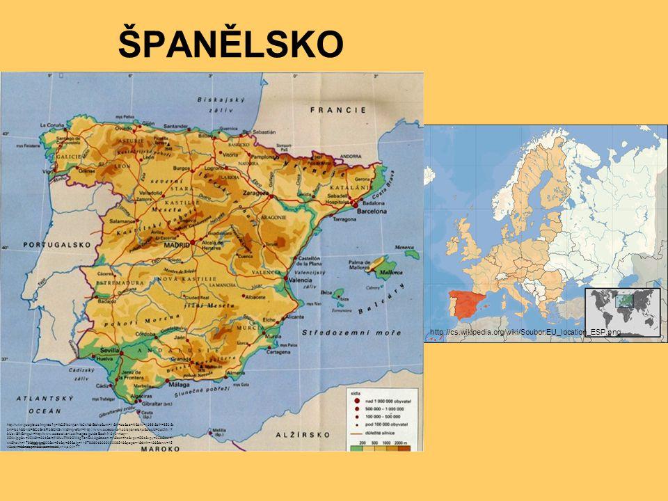 ŠPANĚLSKO http://cs.wikipedia.org/wiki/Soubor:EU_location_ESP.png http://www.google.cz/imgres?q=%C5%A1pan%C4%9Blsko&um=1&hl=cs&sa=N&biw=1366&bih=652&t
