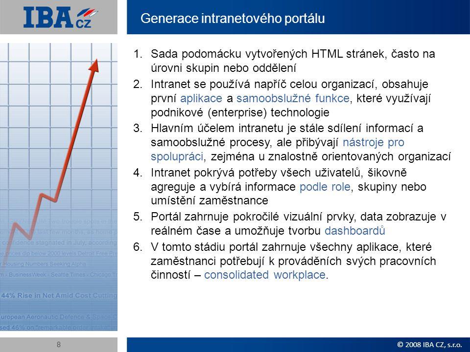 Generace intranetového portálu 1.Sada podomácku vytvořených HTML stránek, často na úrovni skupin nebo oddělení 2.Intranet se používá napříč celou organizací, obsahuje první aplikace a samoobslužné funkce, které využívají podnikové (enterprise) technologie 3.Hlavním účelem intranetu je stále sdílení informací a samoobslužné procesy, ale přibývají nástroje pro spolupráci, zejména u znalostně orientovaných organizací 4.Intranet pokrývá potřeby všech uživatelů, šikovně agreguje a vybírá informace podle role, skupiny nebo umístění zaměstnance 5.Portál zahrnuje pokročilé vizuální prvky, data zobrazuje v reálném čase a umožňuje tvorbu dashboardů 6.V tomto stádiu portál zahrnuje všechny aplikace, které zaměstnanci potřebují k prováděních svých pracovních činností – consolidated workplace.