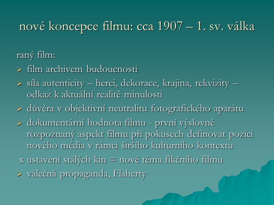 nové koncepce filmu: cca 1907 – 1. sv.