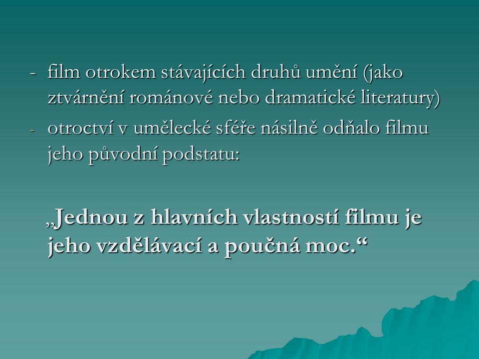 """film ve své podstatě: """"Ve filmu není neprozkoumaných oblastí."""