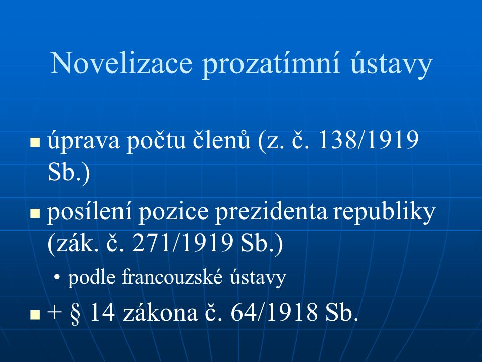 Novelizace prozatímní ústavy úprava počtu členů (z.
