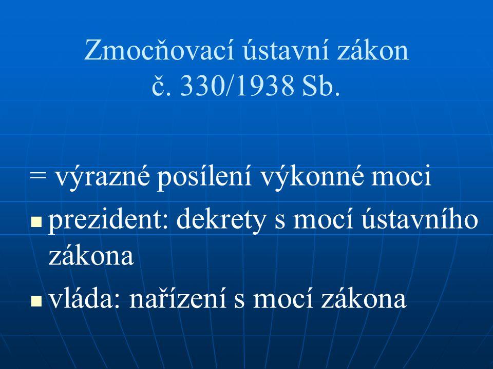 Zmocňovací ústavní zákon č.330/1938 Sb.