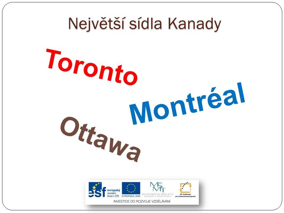 Největší sídla Kanady Toronto Montréal Ottawa