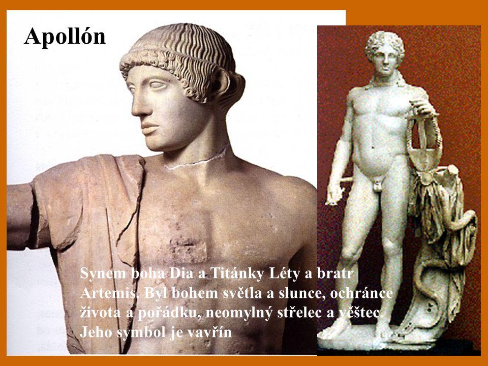Apollón Synem boha Dia a Titánky Léty a bratr Artemis. Byl bohem světla a slunce, ochránce života a pořádku, neomylný střelec a věštec. Jeho symbol je