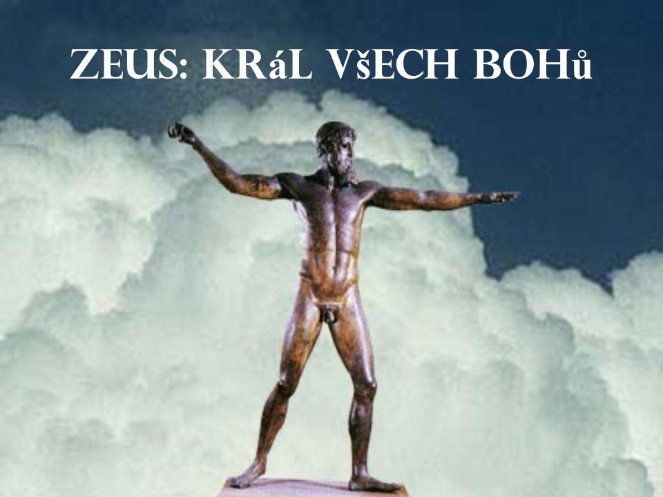 Zeus: Kr á l v š ech boh ů