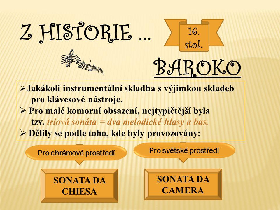 Z HISTORIE … 16. stol.