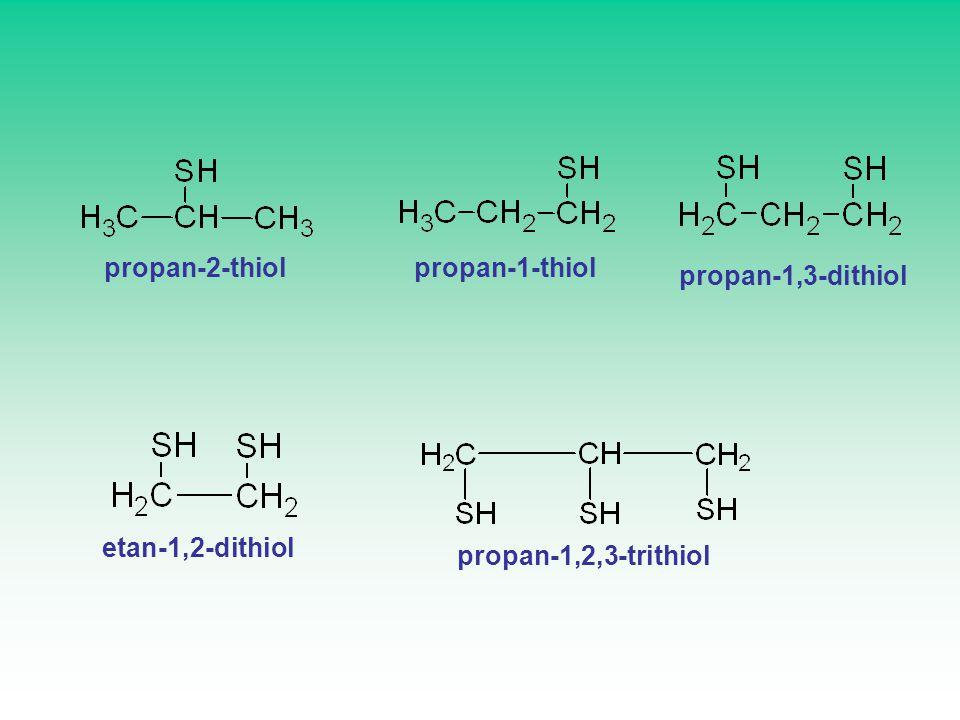 propan-2-thiolpropan-1-thiol propan-1,3-dithiol etan-1,2-dithiol propan-1,2,3-trithiol