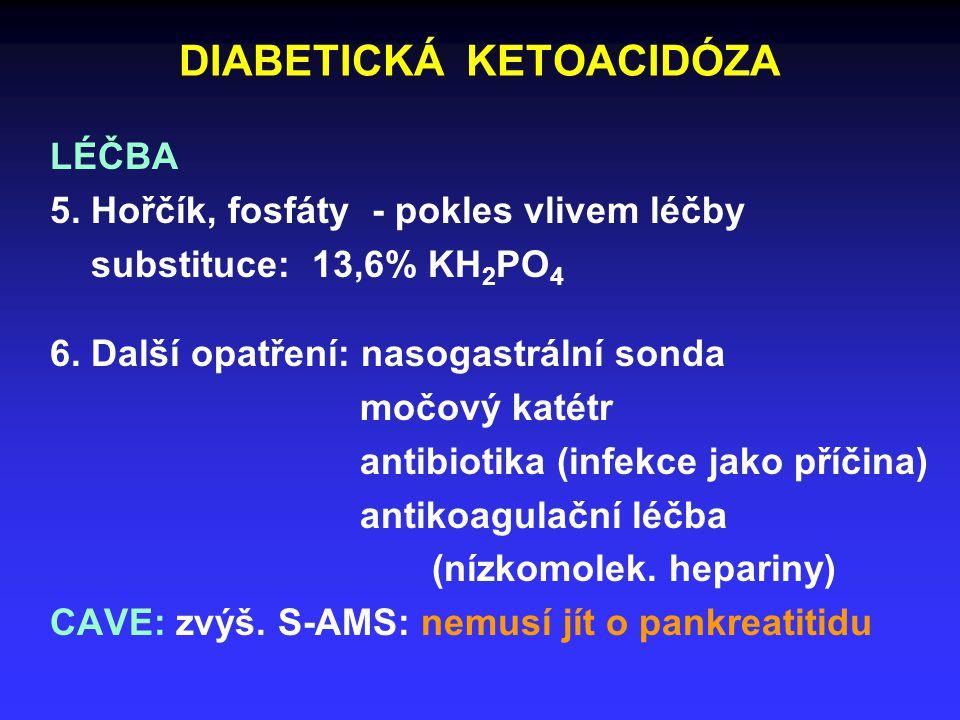 DIABETICKÁ KETOACIDÓZA LÉČBA 5.