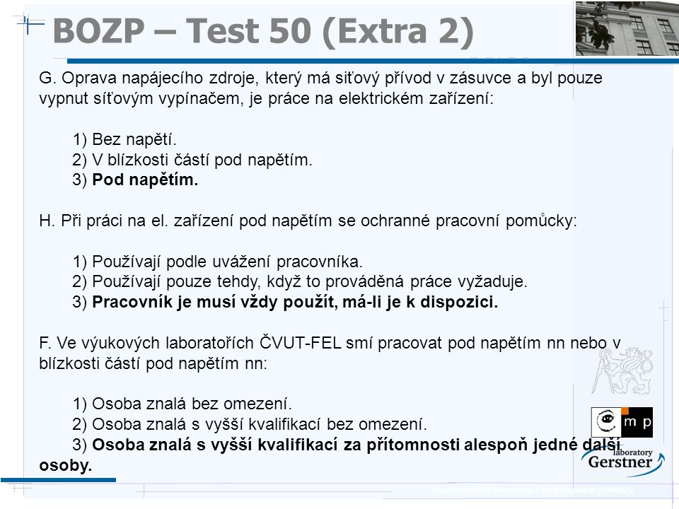 Department of Cybernetics, Czech Technical University BOZP – Test 50 (Extra 2) G.