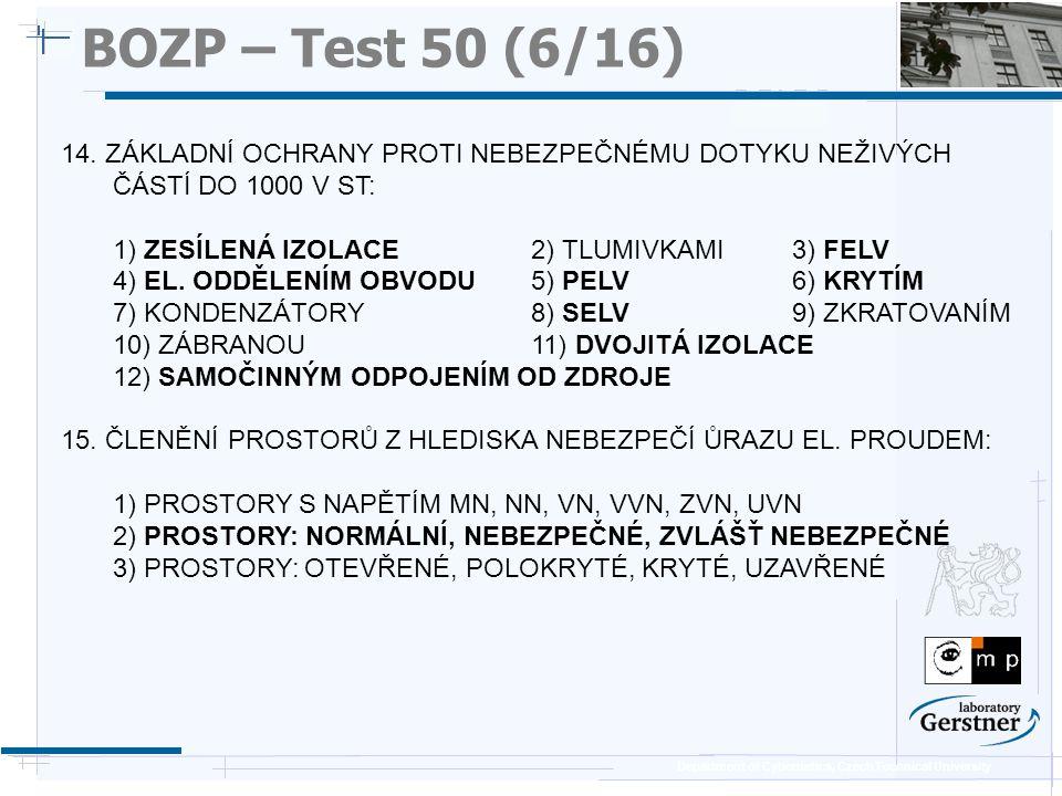 Department of Cybernetics, Czech Technical University BOZP – Test 50 (Extra 1) A.