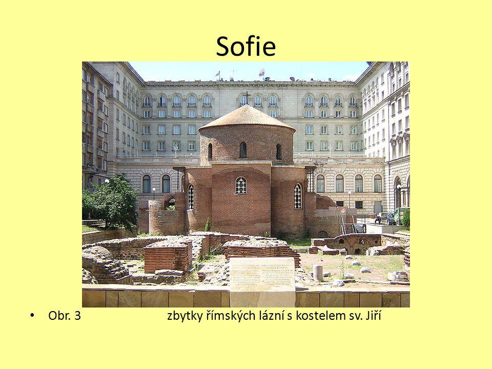 Sofie Obr. 3 zbytky římských lázní s kostelem sv. Jiří