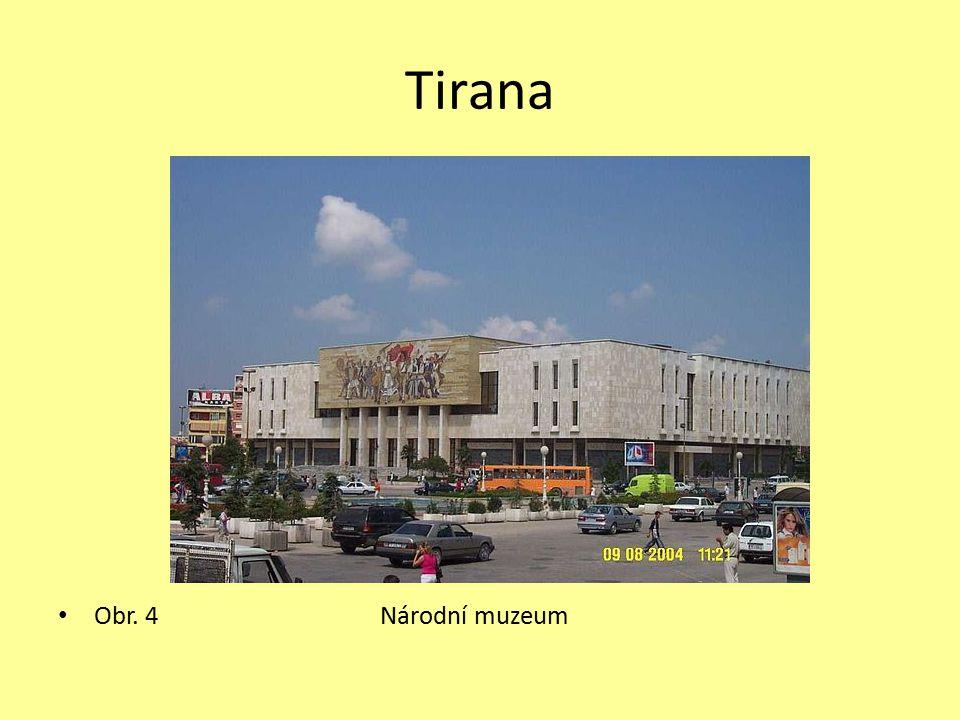 Tirana Obr. 4 Národní muzeum