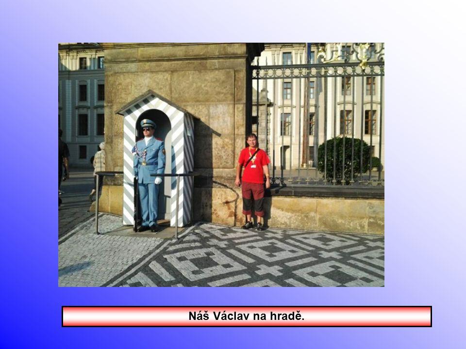 Náš Václav na hradě.