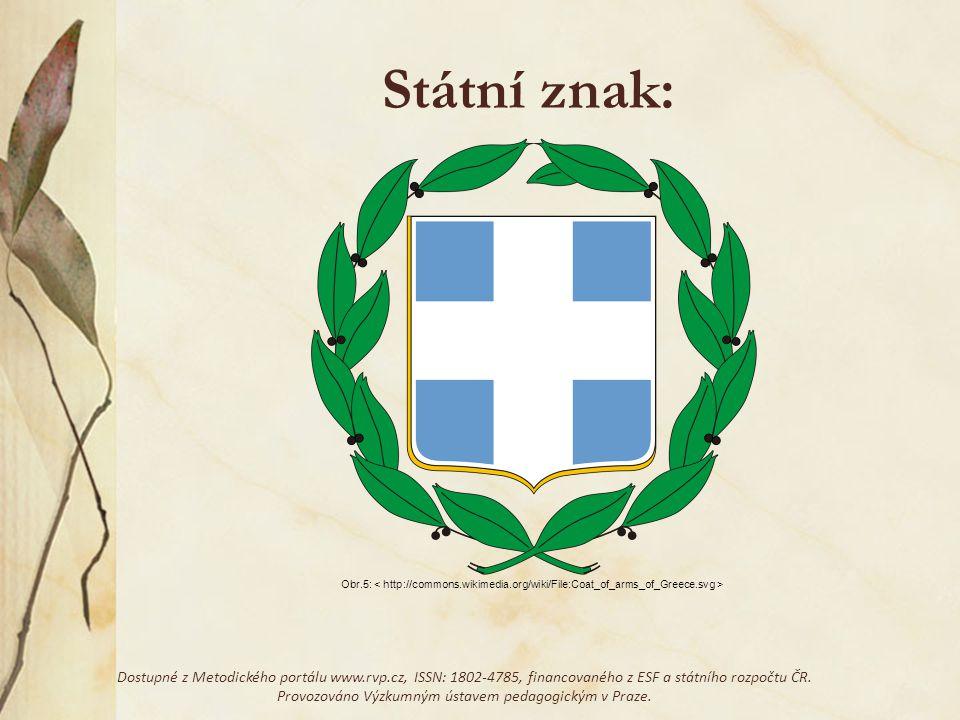 Státní znak: Současný státní znak Řecka se používá od 7.