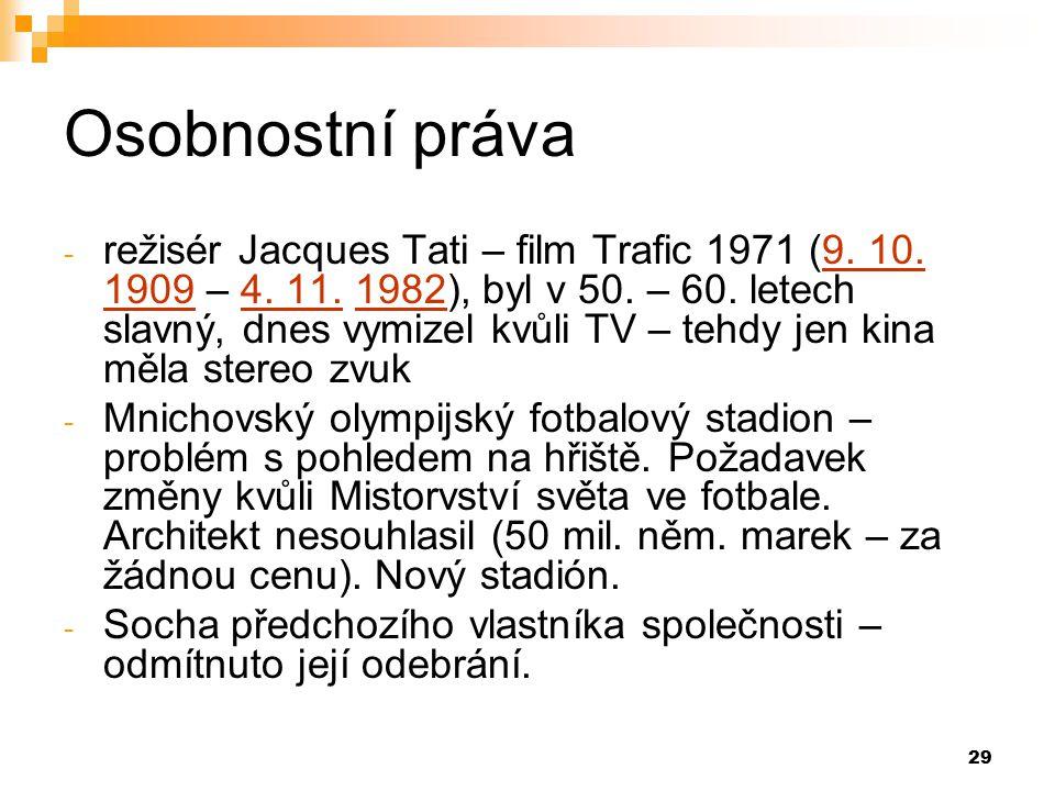 29 Osobnostní práva - režisér Jacques Tati – film Trafic 1971 (9.