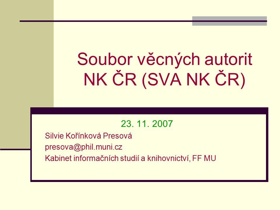 Soubor věcných autorit NK ČR (SVA NK ČR) 23. 11.