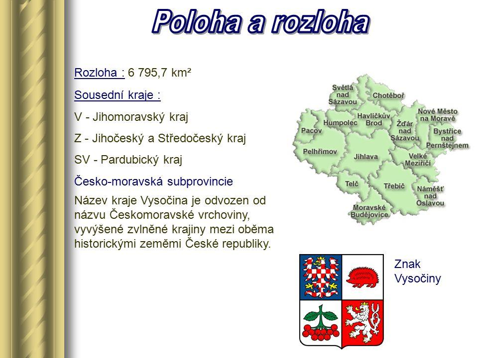  Celé území kraje Vysočina leží v oblasti Českomoravské vrchoviny  Na jihu zahrnuje západní část Jevišovické pahorkatiny a sever Javořické pahorkatiny, na západě je Křemešnická vrchovina, na severozápadě leží Hornosázavská pahorkatina, na severu Žďárské vrchy s Hornosvrateckou pahorkatinou, na východě a v centru je Křižanovská vrchovina.