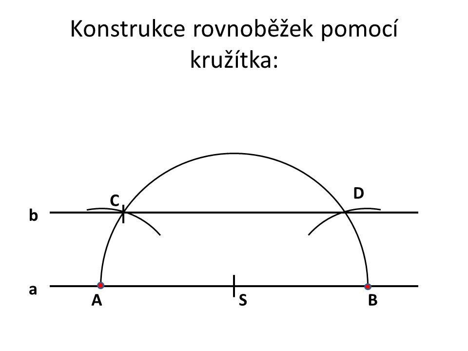Konstrukce rovnoběžek pomocí kružítka: a C SAB b D