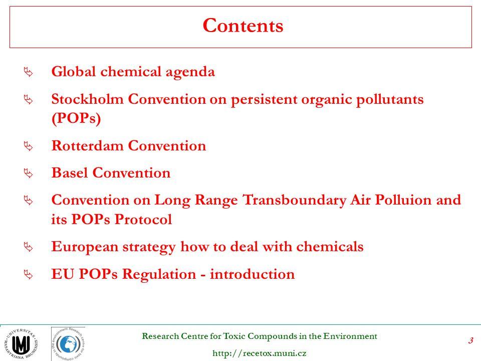24 Research Centre for Toxic Compounds in the Environment http://recetox.muni.cz Hlavní přínosy Rotterdamské úmluvy  umožňuje kontrolovat pohyb (dovoz a vývoz) vyjmenovaných látek  umožňuje omezovat nežádoucí dovoz  podporuje výměnu informací mezi smluvními stranami (oznamování všech regulačních opatření  vyžaduje správné označování látek - v souladu s globálním harmonizovaným systémem (GHS), názvosloví, kódy, bezpečnostní listy atd.