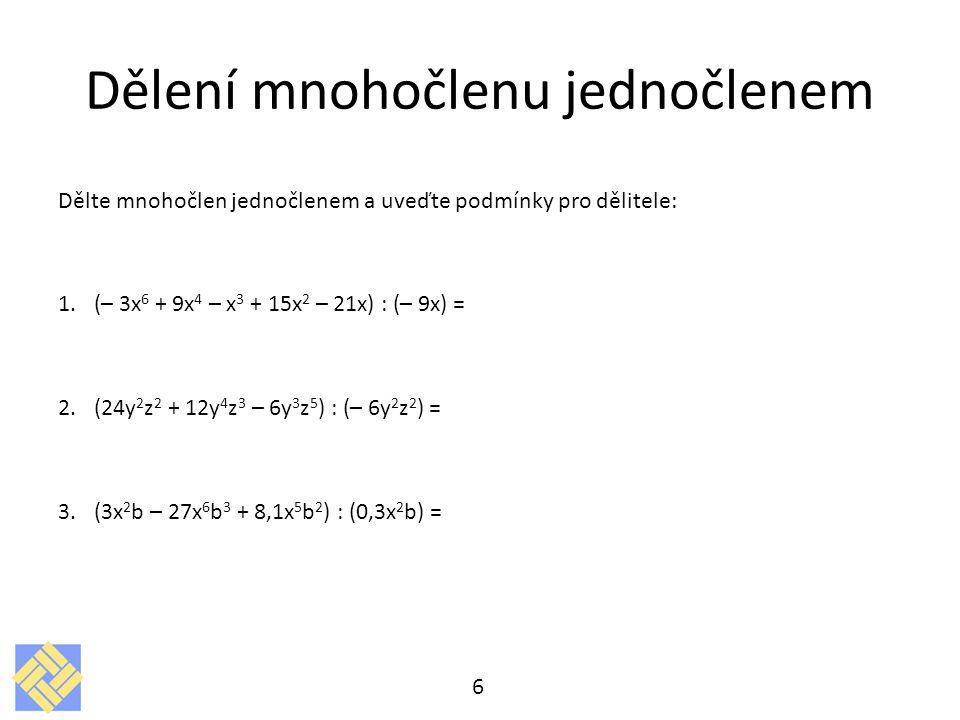 Dělení mnohočlenu jednočlenem 7