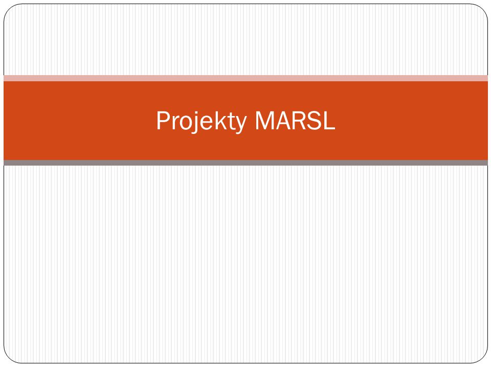 Projekty MARSL