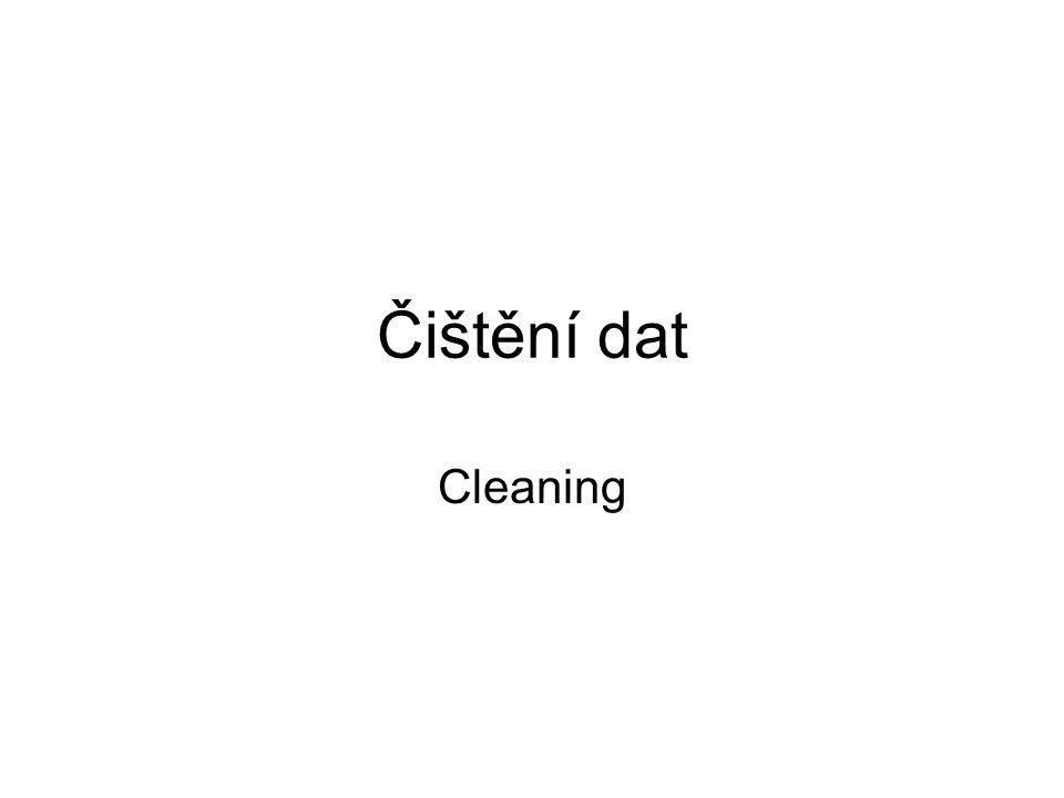 Čištění dat Cleaning