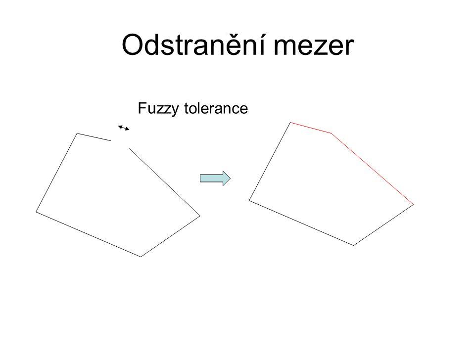 Odstranění mezer Fuzzy tolerance
