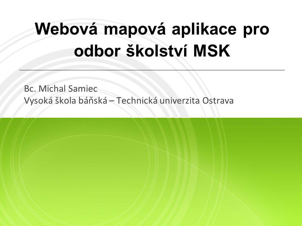 Webová mapová aplikace pro odbor školství MSK Bc.