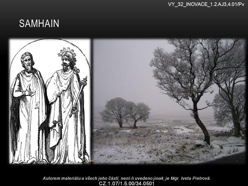 SAMHAIN Autorem materiálu a všech jeho částí, není-li uvedeno jinak, je Mgr.