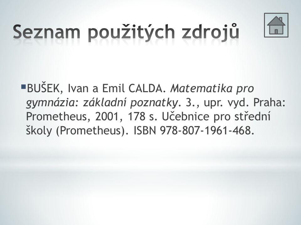  BUŠEK, Ivan a Emil CALDA.Matematika pro gymnázia: základní poznatky.