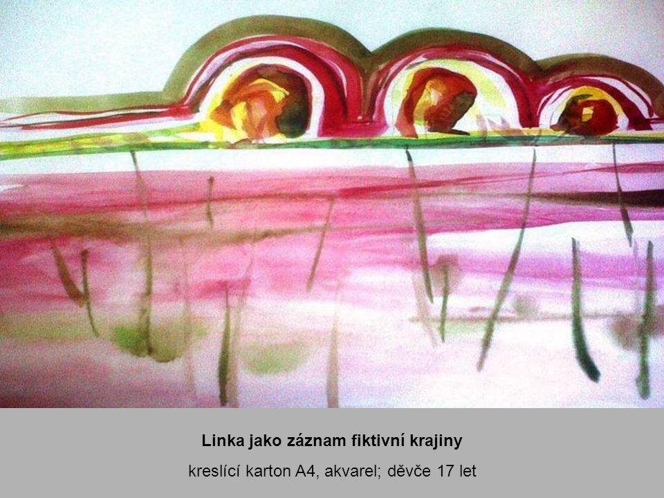 Linka jako záznam fiktivní krajiny kreslící karton A4, akvarel; děvče 17 let
