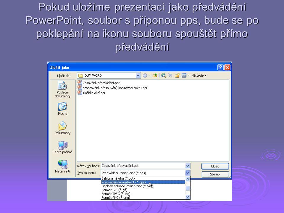 Po posledním posunu na konec prezentace se zobrazí následující dialogové okno Po kliknutí na Ano je časování zaznamenáno a přechody snímků jsou automaticky načasované
