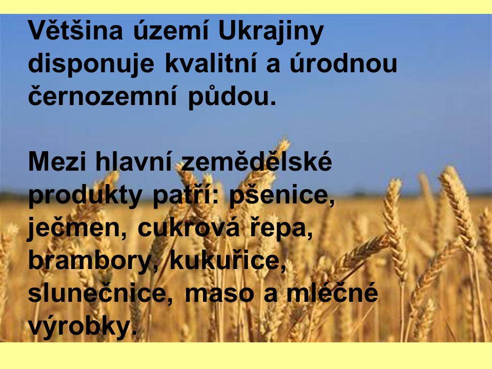 Většina území Ukrajiny disponuje kvalitní a úrodnou černozemní půdou.