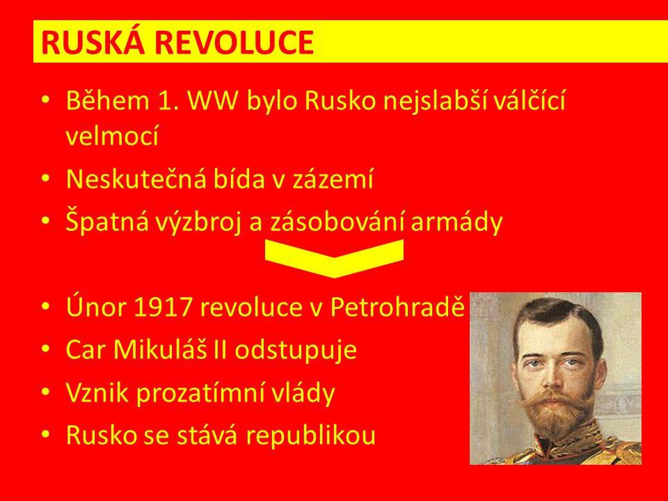 Do nedokončené revoluce vstupují SOVĚTY – výbory složené z vojáků a dělníků (více – bolše = bolševici) Organizace převratu (říjen 1917 / listopad) VELKÁ ŘÍJNOVÁ SOCIALISTICKÁ REVOLUCE Hlavní organizátoři: Vladimir Iljič Uljanov (Lenin) Lev Davidovič Trockij RUSKÁ REVOLUCE