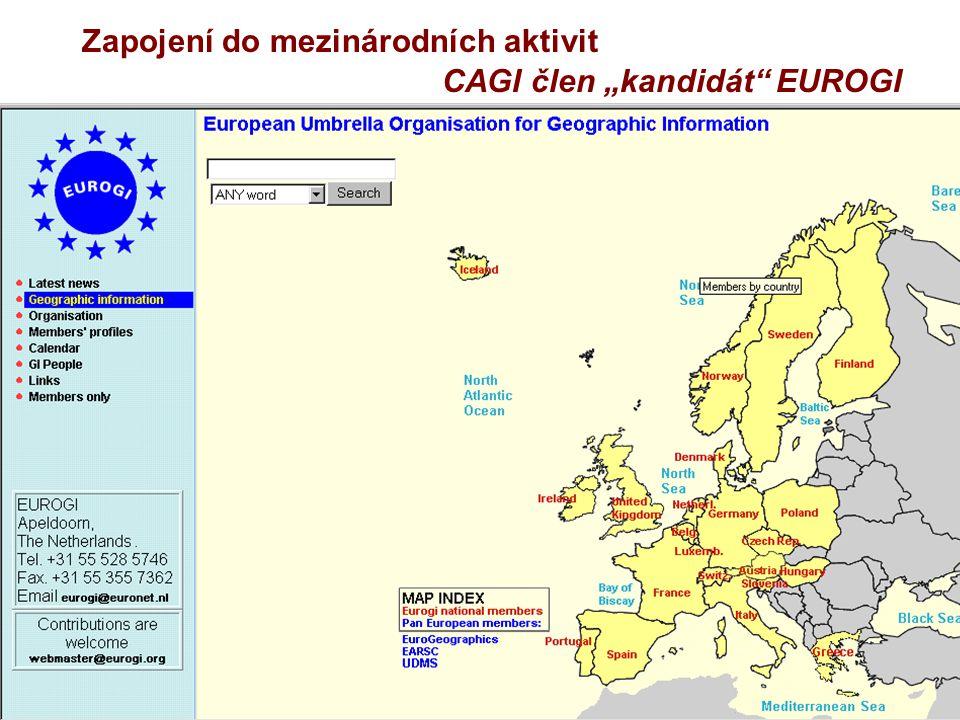 """Zapojení do mezinárodních aktivit CAGI člen """"kandidát"""" EUROGI"""