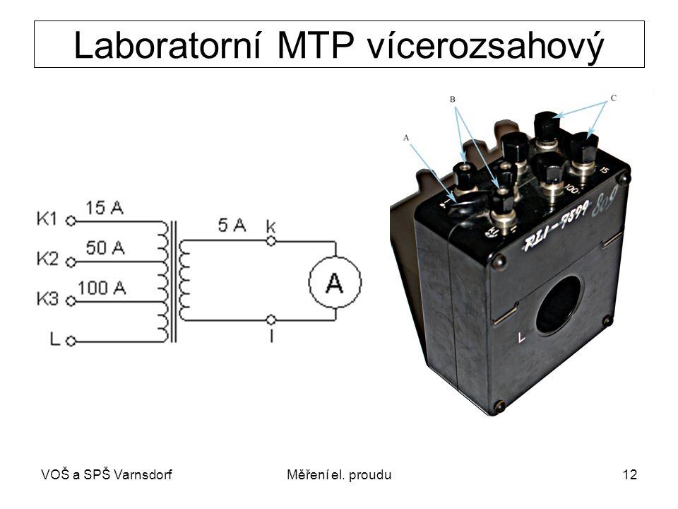 VOŠ a SPŠ VarnsdorfMěření el. proudu12 Laboratorní MTP vícerozsahový