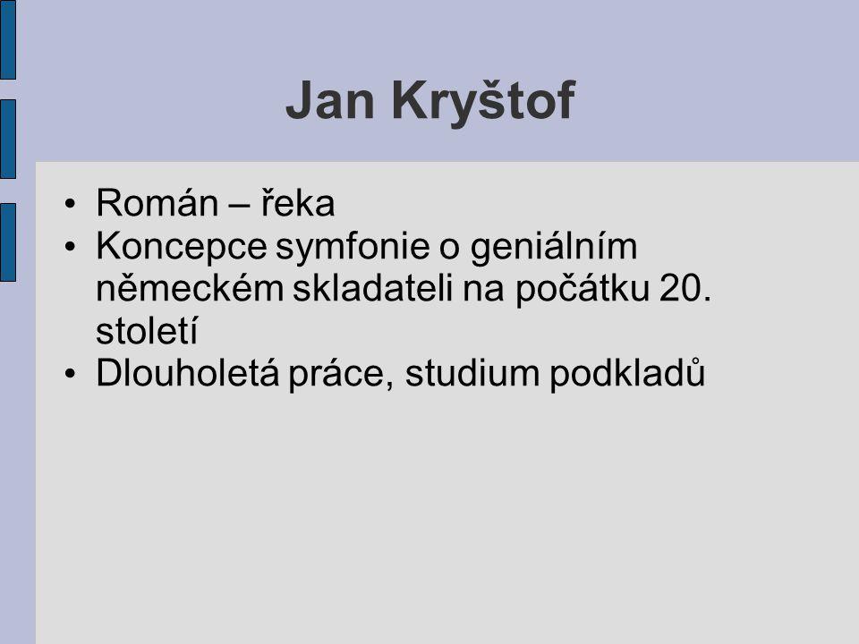 Jan Kryštof Román – řeka Koncepce symfonie o geniálním německém skladateli na počátku 20.