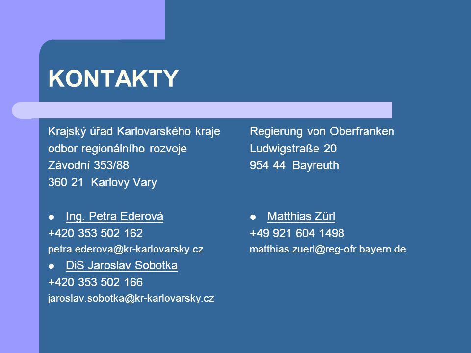 KONTAKTY Krajský úřad Karlovarského kraje odbor regionálního rozvoje Závodní 353/88 360 21 Karlovy Vary Ing. Petra Ederová +420 353 502 162 petra.eder