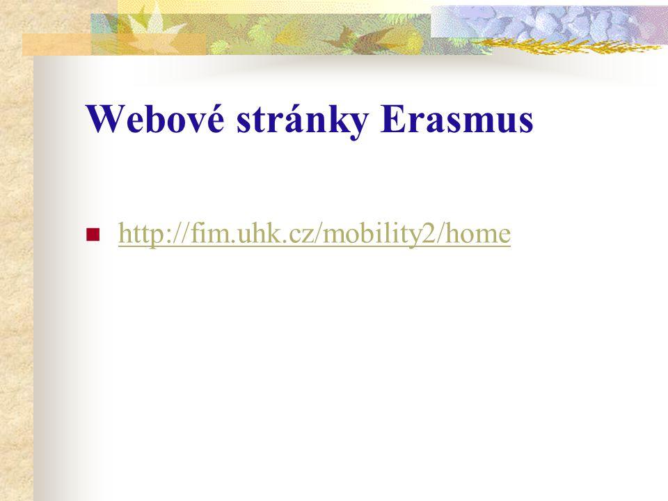 Webové stránky Erasmus http://fim.uhk.cz/mobility2/home
