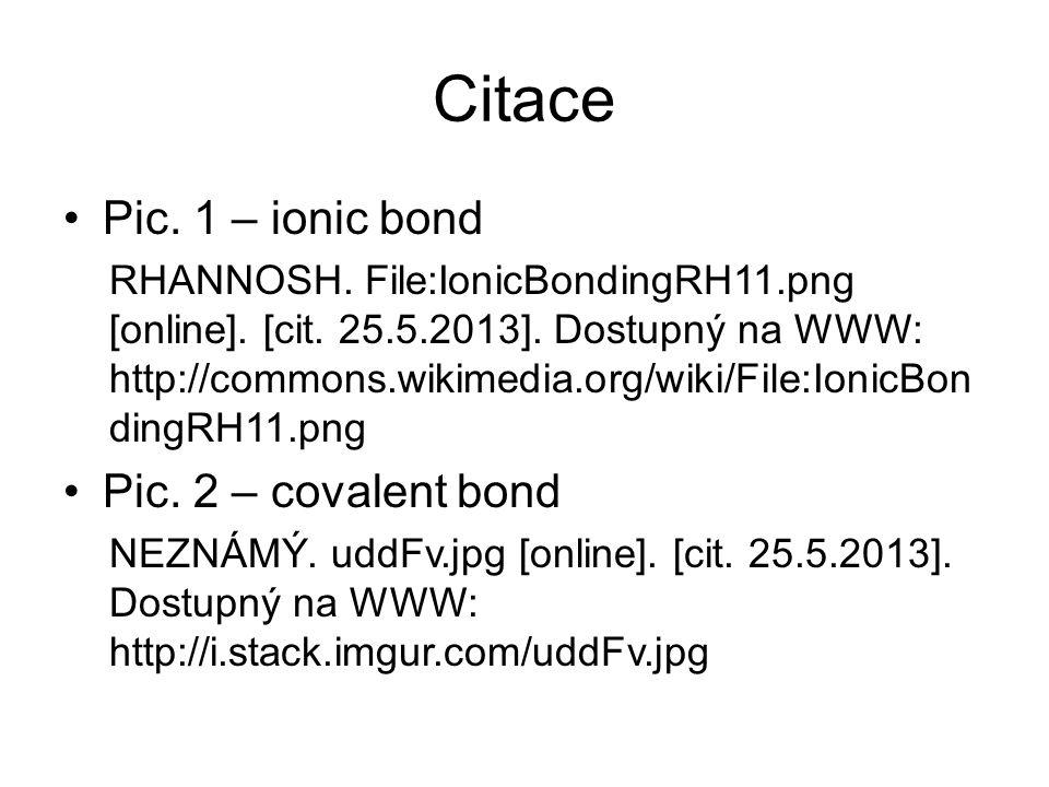 Citace Pic. 1 – ionic bond RHANNOSH. File:IonicBondingRH11.png [online].